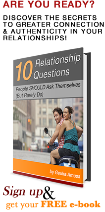 Are you ready? Discover the secrets to greater connection and authenticity in your relationships!  Sign up and get your Free e-book.